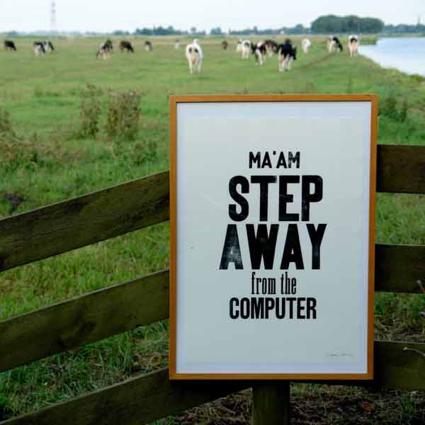 "Image of a sign that says: ""Ma'am step away from the computer"" for a blog post on Literative.com"